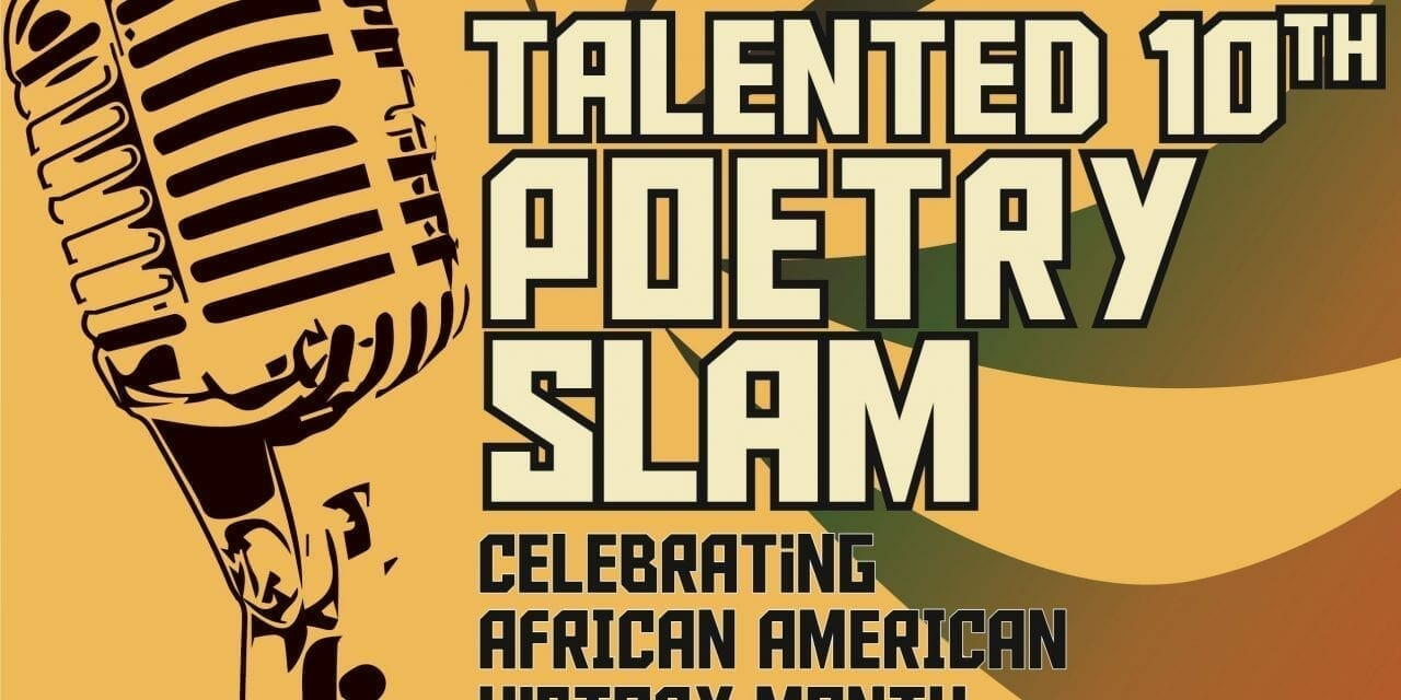 Submissions Now Being Accepted for High School Poetry Slam Competition Celebrating African American History Month