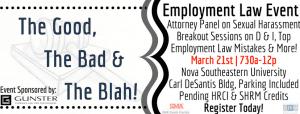 Employment Law: The Good, The Bad & The Blah! @ Nova Southeastern University - Carl DeSantis Building |  |  |