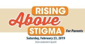 Rising Above Stigma: Conference for Parents @ Signature Grand |  |  |