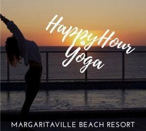 Happy Hour Yoga at Margaritaville Beach Resort @ Margaritaville Hollywood Beach Resort